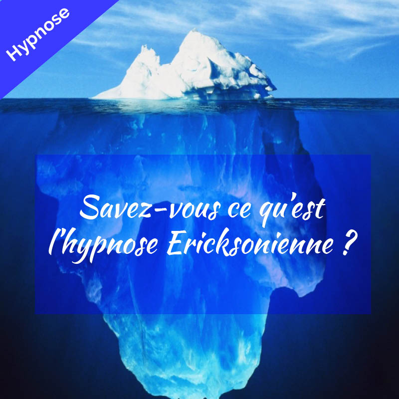iceberg hypnose ericksonienne