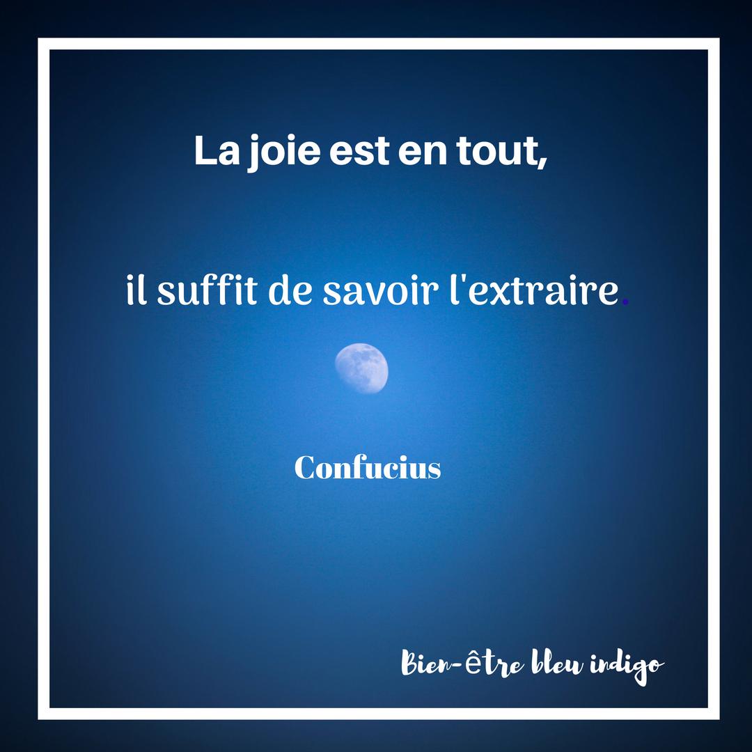 a joie est en tout Confucius