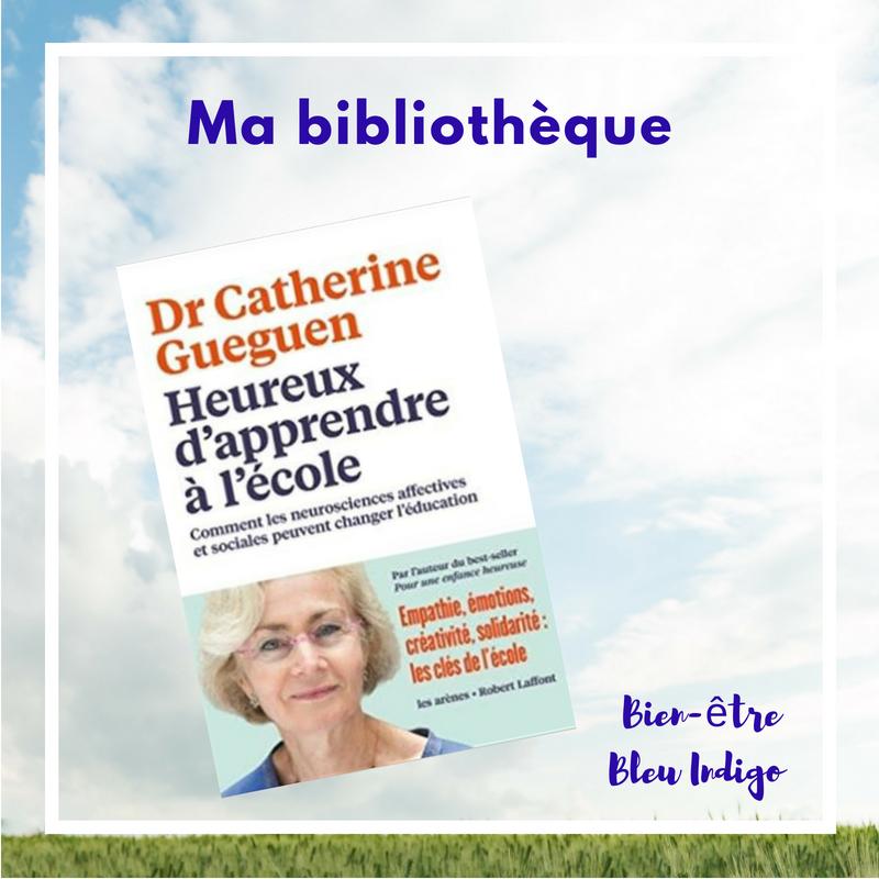 Heureux d'apprendre à l'école de Catherine Gueguen