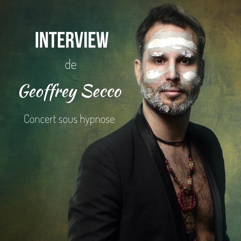 Interview de Geoffrey Secco